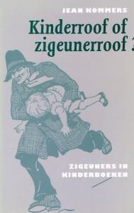 Kinderrroof of zigeunerroof?